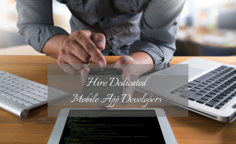 Why Do You Need to Hire Mobile App Developer?