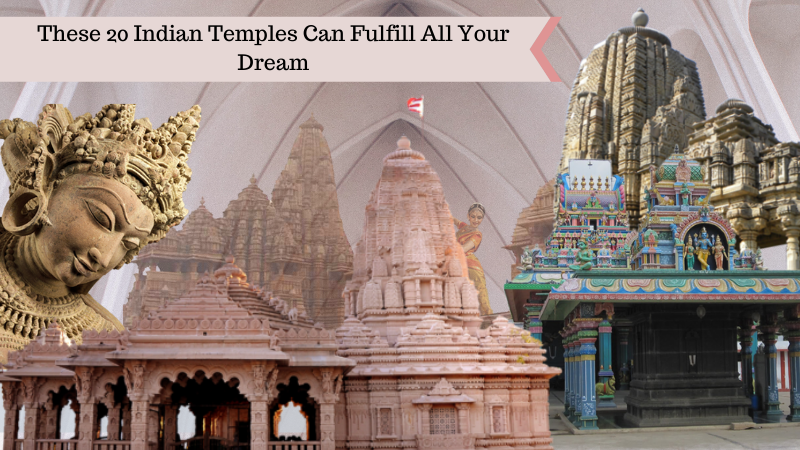 These 20 Indian Temples Can Fulfill All Your Dream
