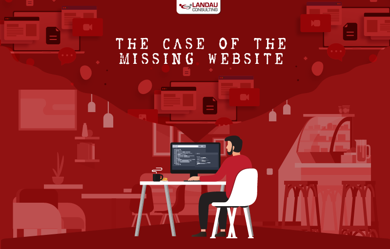 The Case of the Missing Website