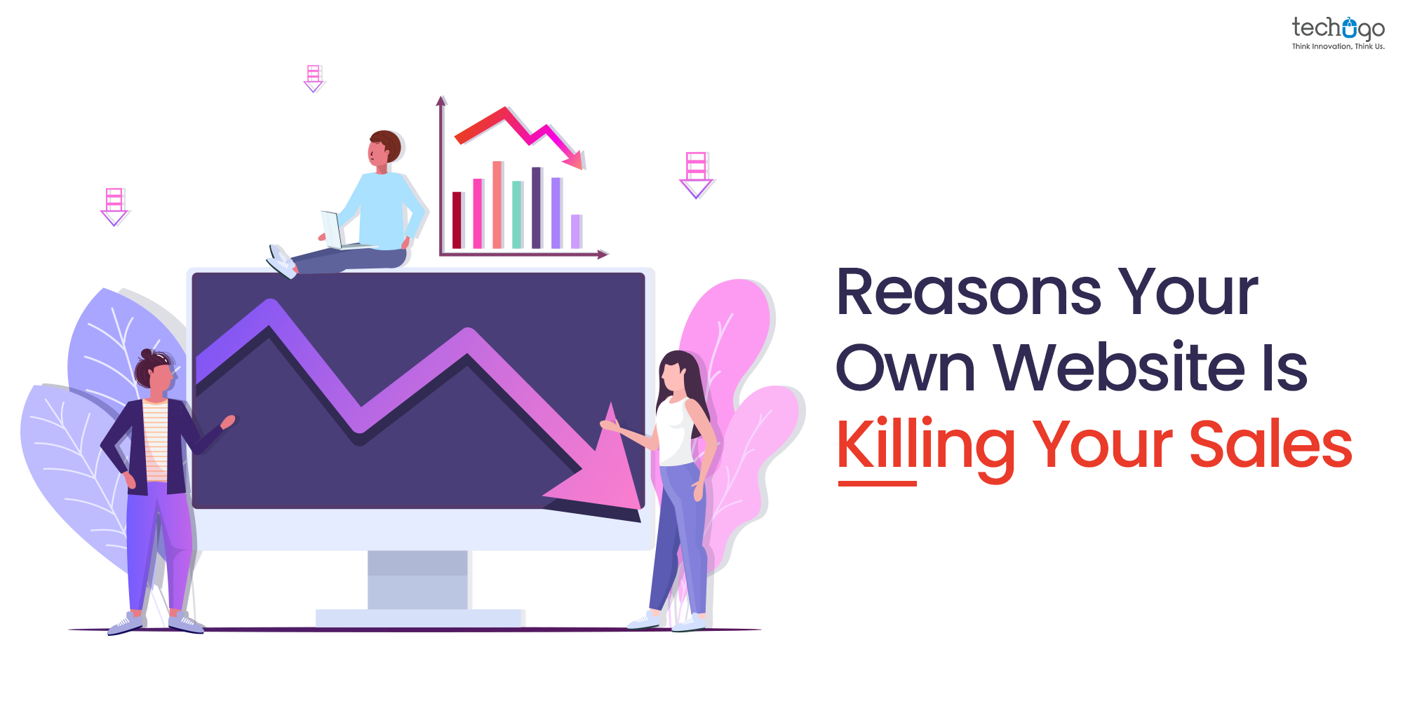 Reasons Your Own Website Is Killing Your Sales